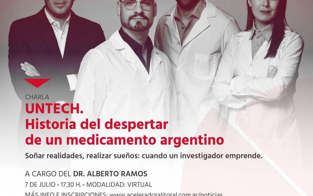 Untech, el despertar de un medicamento Argentino